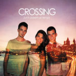 Crossing - Junts parem el temps (2015)